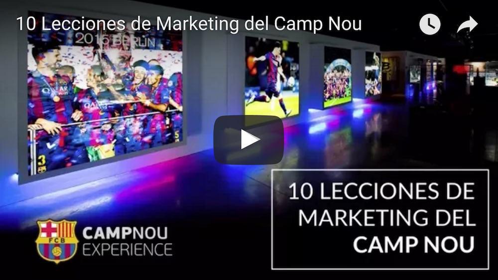 10 lecciones de marketing del camp nou video
