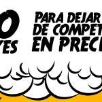 Las 10 leyes para dejar de competir en precio