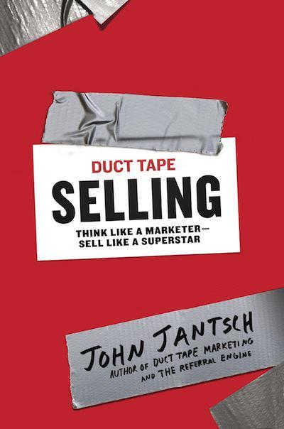 Duct Tape Selling de John Jantsch