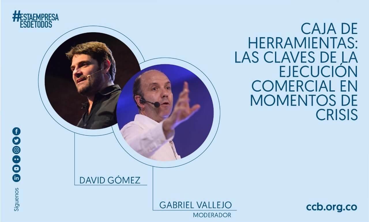 Las claves de la ejecucion comercial en tiempos de crisis - Gabriel Vallejo y David Gomez