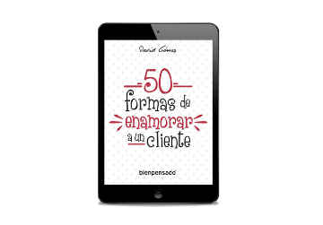 50 formas de enamorar a un cliente