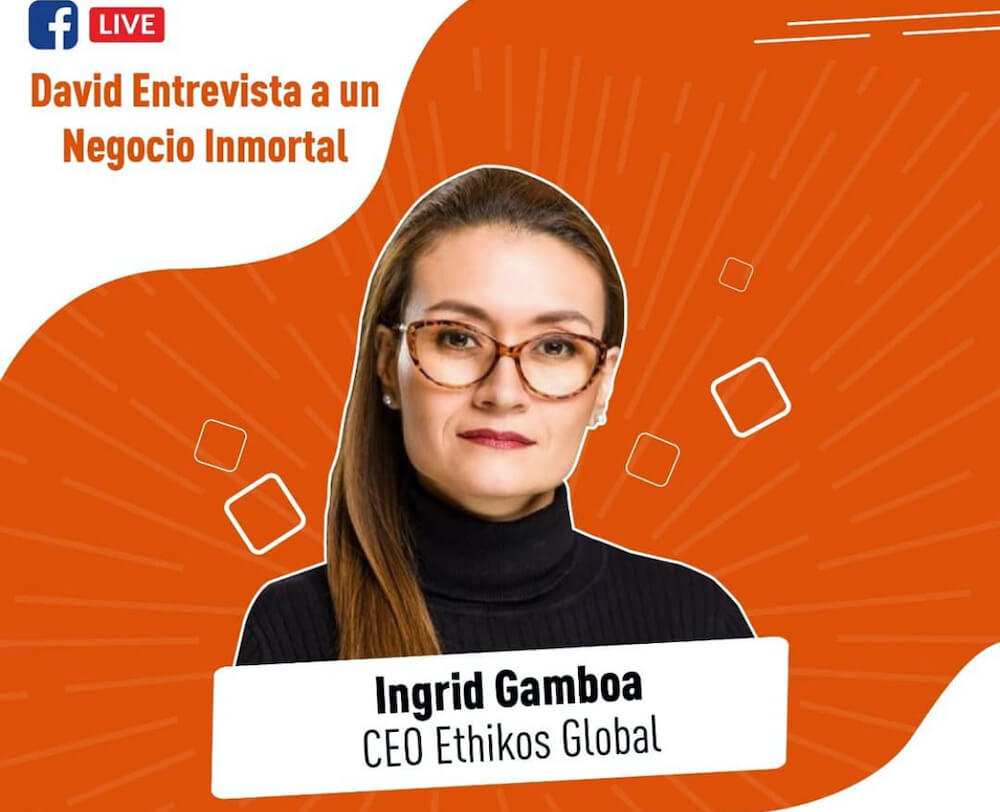 Entrevista Ingrid Gamboa Ethikos Global