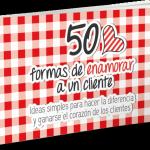 50 formas de enamorar a un cliente (eBook)