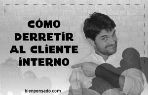 Como-derretir-al-cliente-interno2