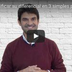 Cómo identificar su diferencial en 3 simples pasos