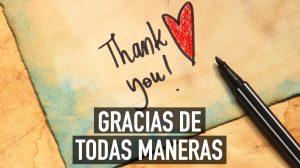 Gracias de todas maneras