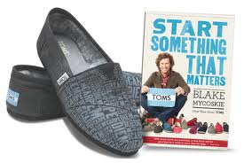 TOMS Start Something That Matters
