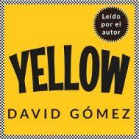 Audiolibro Yellow David Gomez